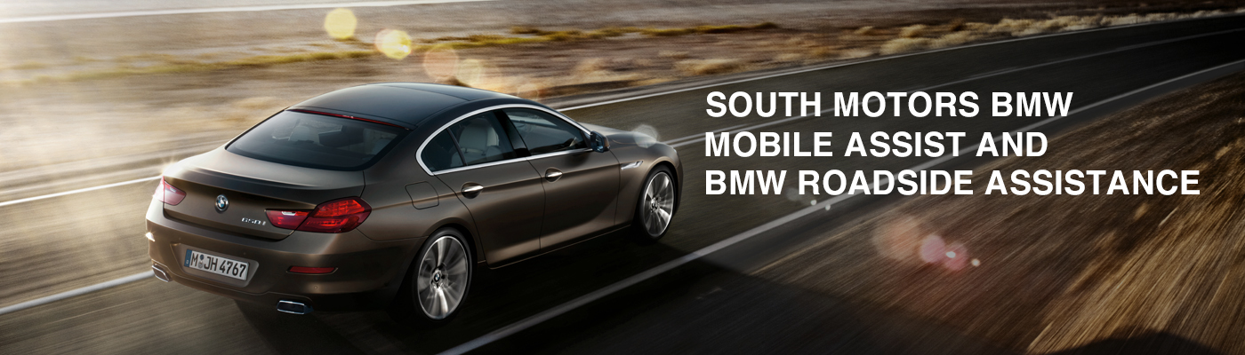 south motors bmw mobile assist and bmw roadside assistance